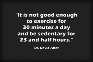 Way quote. STAND_sedentary too long